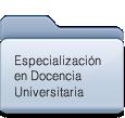 Especializacion en Docencia Universitaria